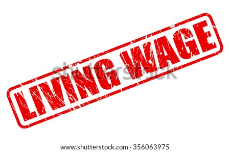 LIVING WAGE red stamp text on white - stock vector