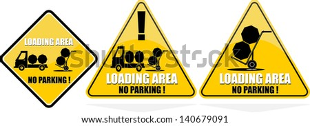 Loading area - no parking! - stock vector