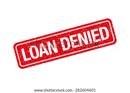 Loan denied grunge retro red isolated stamp - stock vector