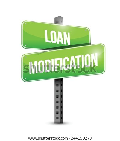 loan modification street sign illustration design over a white background - stock vector