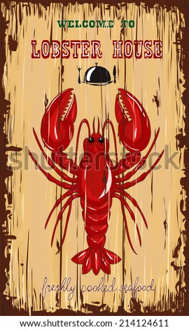 Lobster house invitation poster.Hand drawn vector illustration. - stock vector