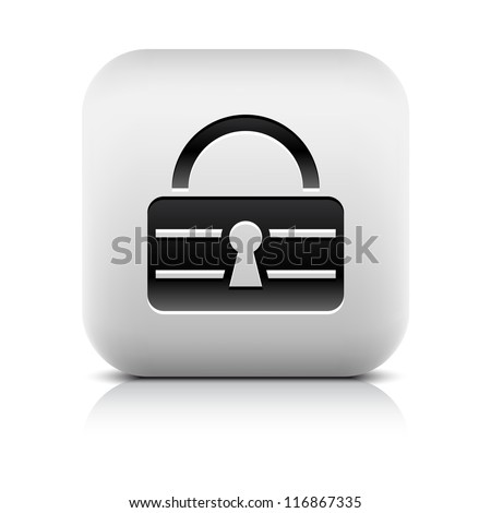 Lock icon internet sign. Series of buttons in a stone style. White rounded square shape with black shadow and gray reflection on white background. Vector illustration web design element in 8 eps - stock vector