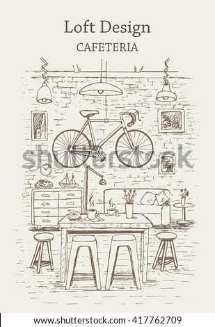 Loft design interior cafe with furniture,coffee cups,lamps,vintage bicycle,brick wall on back ground.Hand drawn,sketch style,isolated,vector,illustration. - stock vector