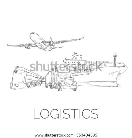 Logistics sign with plane, truck, container ship and train sketchy vector illustration - stock vector