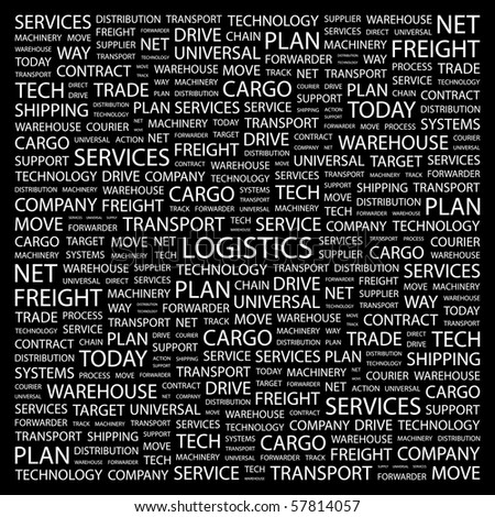 LOGISTICS. Word collage on black background. Illustration with different association terms. - stock vector
