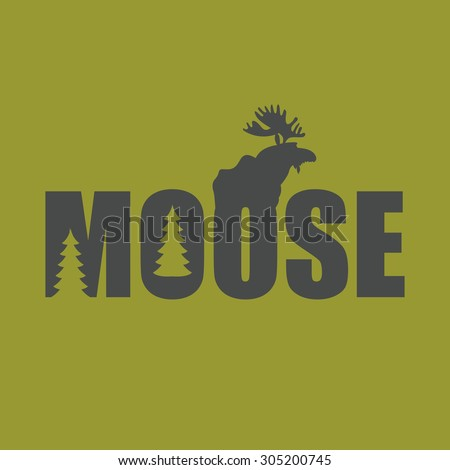 Logo, emblem Moose Silhouette with text. Wild animal vector illustration - stock vector