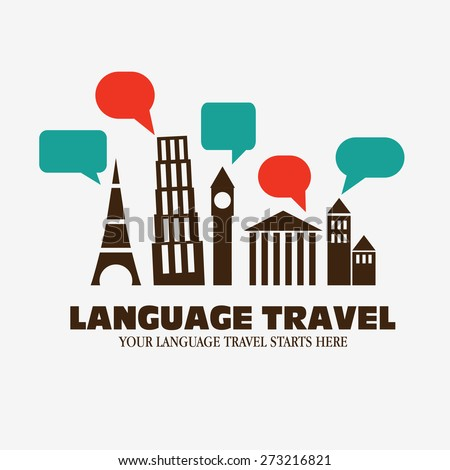 "Logo icon - Illustration language travel. Language poster design with diversity famous monuments and  speech bubbles. Inscription ""Your language travel starts here "" - stock vector"