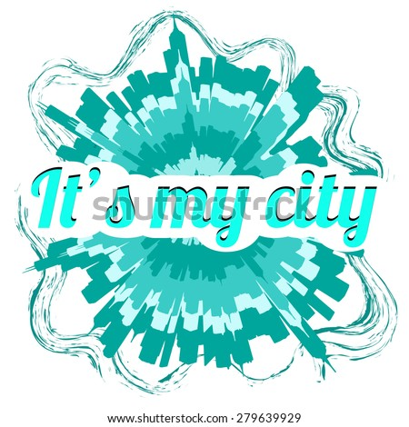 """Logo """"It's my city"""" with a long shadow - stock vector"""