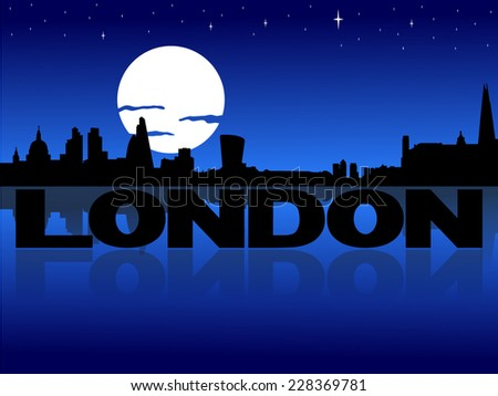 London skyline reflected with text and moon illustration - stock vector