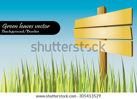 Long green weed grass vector and empty wooden signboard/signage with blue sky background suitable as bottom border or background (eps10) - stock vector