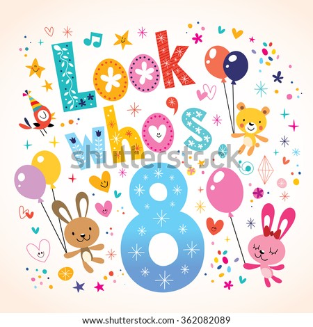 Look who's eight - 8th birthday kids greeting card - stock vector