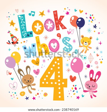 Look who's four - fourth birthday card - stock vector