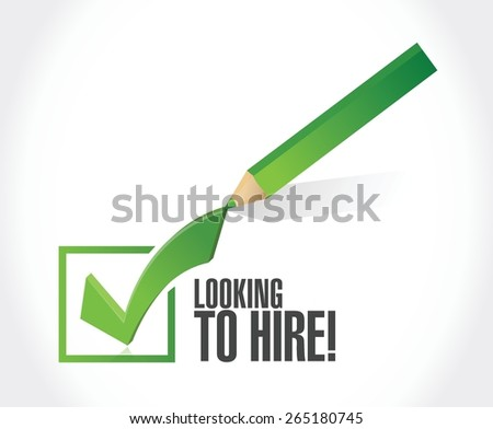 looking to hire check mark sign concept illustration design over white - stock vector