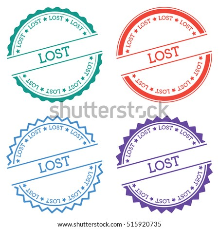 Lost badge isolated on white background. Flat style round label with text. Circular emblem vector illustration.