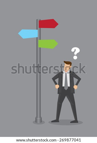 Lost businessman standing under direction sign with question mark above his head. Conceptual vector illustration isolated on grey background. - stock vector