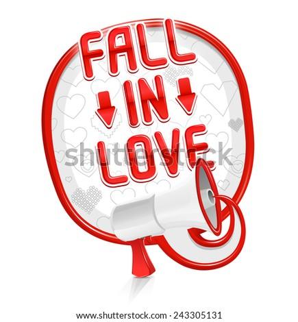 Loudspeaker speech balloon: Fall in love - stock vector