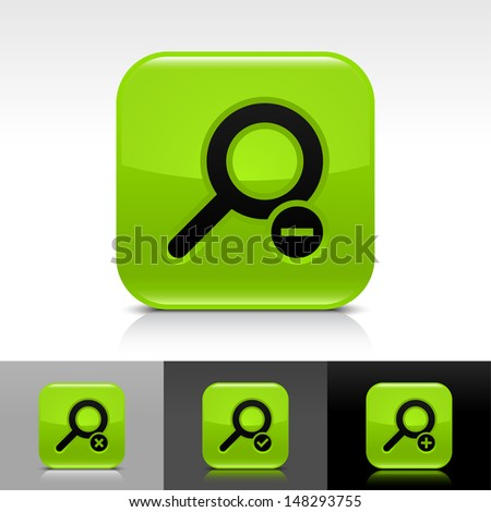 Loupe icon set. Green color glossy web button with black sign. Rounded square shape with shadow, reflection on white, gray, black background. Vector illustration design element 8 eps  - stock vector