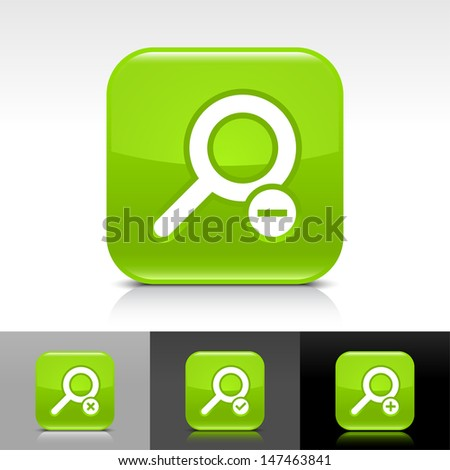 Loupe icon set. Green color glossy web button with white sign. Rounded square shape with shadow, reflection on white, gray, black background. Vector illustration design element 8 eps  - stock vector