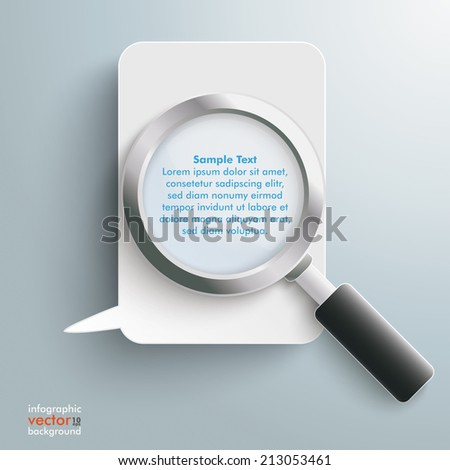 Loupe with white speech bubble on the grey background. Eps 10 vector file. - stock vector
