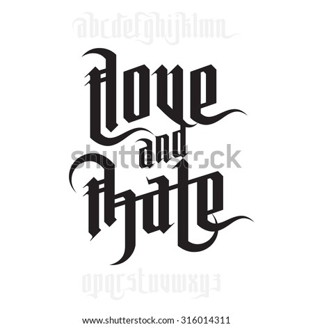 Love and Hate lettering. Modern Gothic Style Font. Gothic letters with decoration elements - stock vector