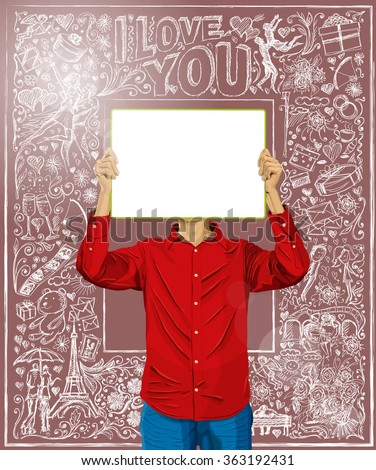 Love concept. Vector Man with write board in his hands against love story elements background - stock vector