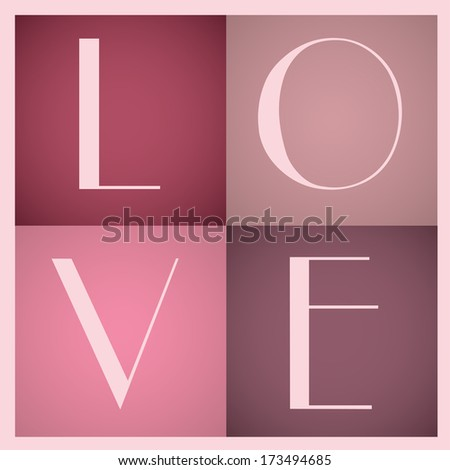 LOVE - design. VECTOR illustration. - stock vector