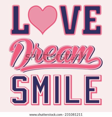 Love dream girl typography, t-shirt graphics, vectors - stock vector