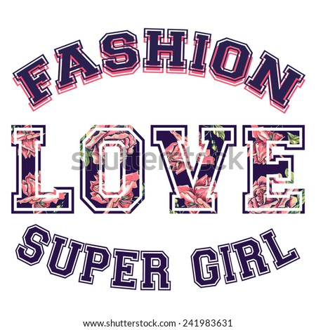 Love. Fashion design print for girl t shirt with roses. Vector element for your design - stock vector