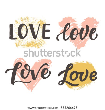 Love hand drawn brush lettering collection, isolated on white. Valentine gift card, poster, wedding invitation with vector modern calligraphy.