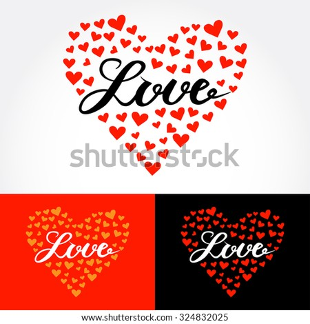 Love, hand lettering for your design, calligraphy inscription. Brush lettering for print, card, invitation, t shirt. Vector illustration. - stock vector