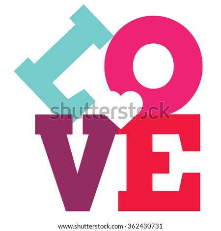 LOVE Happy Valentines day card, Font Type Vector Illustration. - stock vector