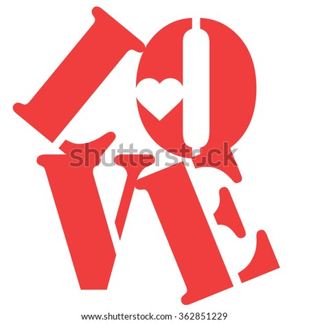 LOVE Happy Valentines day card, Font Type Vector Illustration.