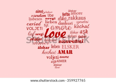 Love heart vector with calligraphic words in all languages for Happy Valentine in all the world - stock vector