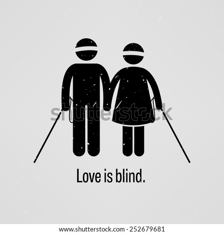 Love is Blind - stock vector