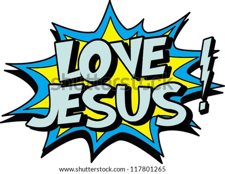 love jesus - stock vector
