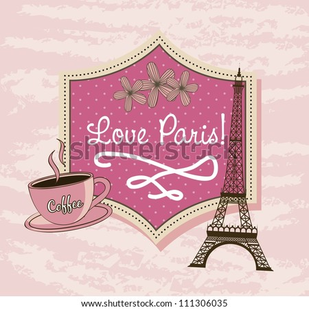 love Paris with tower Eiffel and coffee over pink background. vector illustration - stock vector