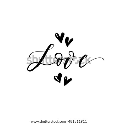 Love phrase with hearts. Hand drawn romantic postcard. Ink illustration. Modern brush calligraphy. Isolated on white background.