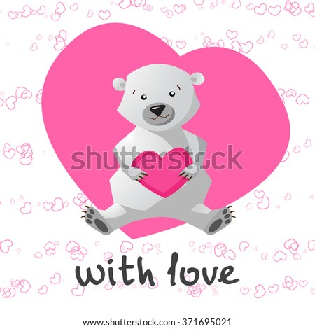 Love printable with cute bear holding heart. With my love printable with cute bear. Vector illustration. Eps 10