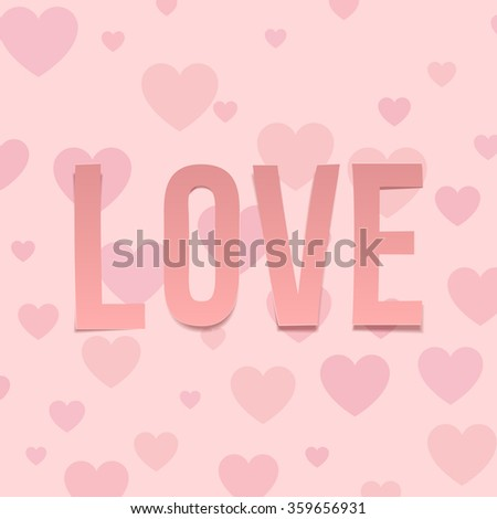 Love. Valentines Day Letters on Hearts Pattern - stock vector
