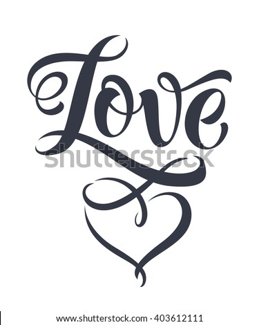 Love vector on white background. Lettering for invitation, wedding and greeting card, prints and posters. Hand drawn inscription, love calligraphic design - stock vector