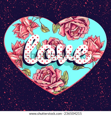 Love. Vector print for girl t shirt with heart and roses - stock vector