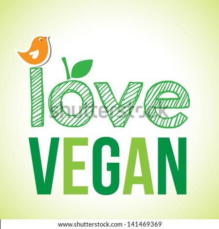 love vegan card design.  vector illustration - stock vector