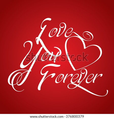 love you forever - stock vector
