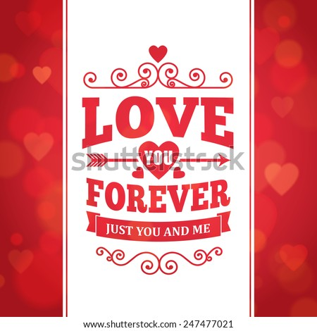 Love you forever typography greeting card background poster vector design.  - stock vector