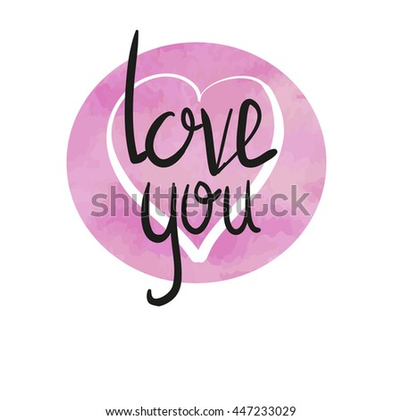 love you hand lettering handmade calligraphy, vector - stock vector