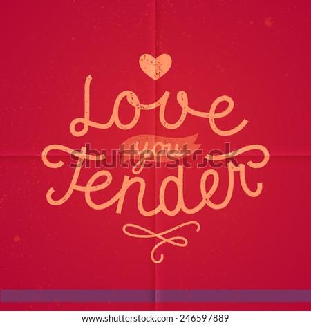 love you tender valentine handwritten message - stock vector
