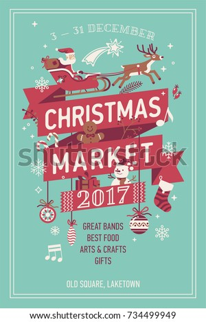 Lovely vector Christmas Market poster template. Xmas fair event advertising banner with Santa Claus, snowman and other ornament elements