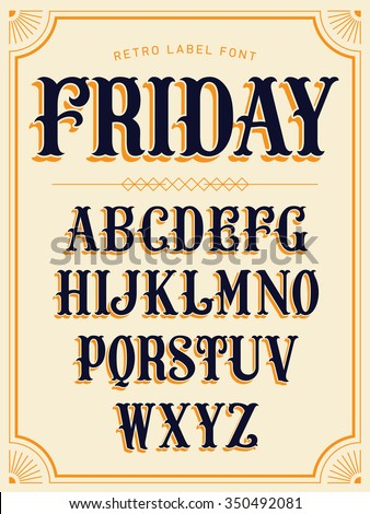 Lovely vector set of lowercase western style label font. Ideal for graphic and web design, label making, titles, signboards, posters and banners