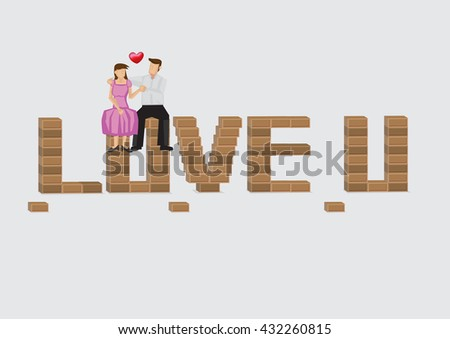 Loving dating couple sitting on top of brick that forms text Love U. Cartoon vector illustration on romantic love and dating concept isolated on plain background.