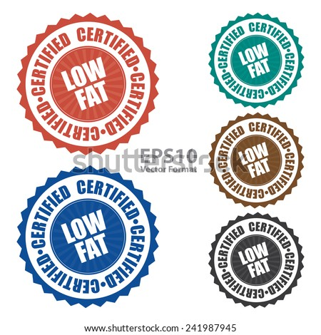Low fat certified icon, tag, label, badge, sign, sticker isolated on white, vector format - stock vector